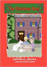 The Christmas Knot - William G. Bentrim, Christi Schofield (Illustrator)