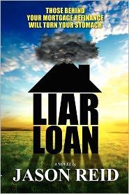 Liar Loan - Jason R. Reid