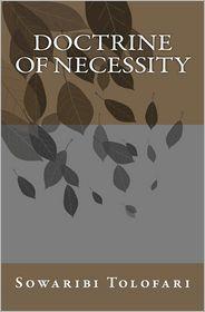 Doctrine of Necessity - Sowaribi Tolofari