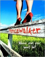 Fencewalker: Where Does Your Heart Lie? - Dayspring Tomkins