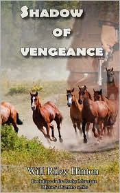 Shadow of Vengeance: Book 3 of the Rocky Mountain Odyssey Series - Will Riley Hinton