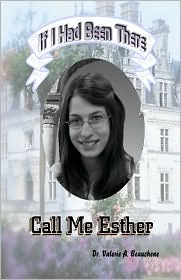 Call Me Esther - Valerie A. Beauchene