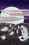 Love Among the Tombstones
