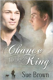 Chance to be King - Sue Brown