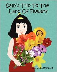 Sally's Trip to the Land of Flowers - Manisha Deshmukh