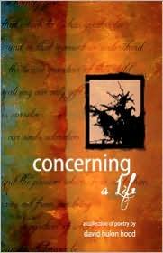 Concerning A Life - David Hulon Hood