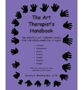 The Art Therapist's Handbook - Victoria Z Woodrow