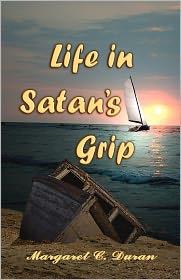 Life In Satan's Grip