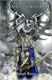 The Curse of Silver Blood - Joseph Barresi