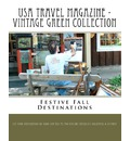 USA Travel Magazine - Vintage Green Collection - As You Explore America's Backyard & Bey