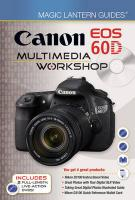 Magic Lantern Guides®: Canon EOS 60D Multimedia Workshop