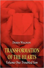 Transformation Of The Hearts - Doris Wagnon