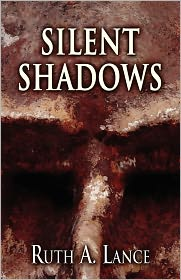 Silent Shadows - Ruth A. Lance
