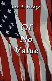 Of No Value - Lee A. Hedge