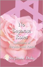 No Separate Roses - Stephanie Duke