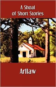 A Shoal of Short Stories - Arllaw
