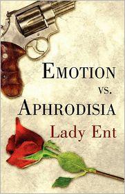 Emotion Vs. Aphrodisia - Lady Ent