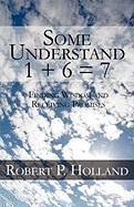 Some Understand 1 + 6 = 7: Finding Wisdom and Receiving Promises