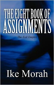 The Eight Book Of Assignments - Ike Morah