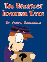 The Greatest Invention Ever - Adrian Barcelona