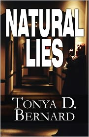 Natural Lies - Tonya D. Bernard