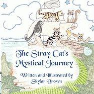 The Stray Cats Mystical Journey