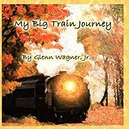 Our Big Train Journey