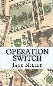 Operation Switch - Jack Miller