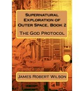 Supernatural Exploration of Outer Space, Book 2 - James Wilson