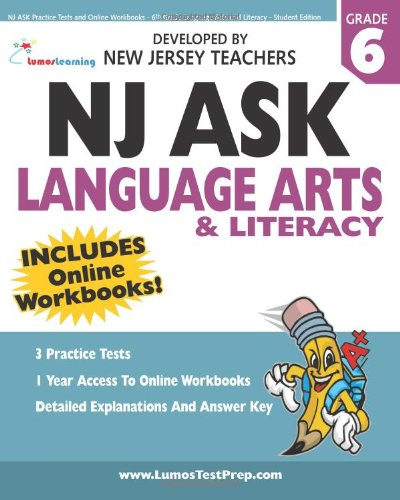 NJ Ask Practice Tests and Online Workbooks - 6th Grade Language Arts and Literacy - Student Edition