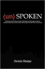 (Un) Spoken - Dennis Sharpe