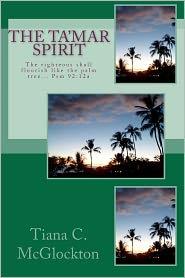 The Tamar Spirit: The righteous shall flourish like the palm tree... Psm 92:12a - Tiana McGlockton