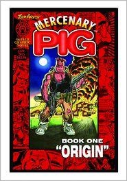 Mercenary Pig - Tom Arvis
