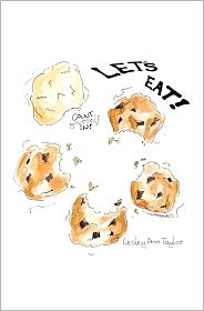 Count Yourself in - Let's Eat!: An adventure that begins in a cookbook and moves out into Life - Lesley Taylor