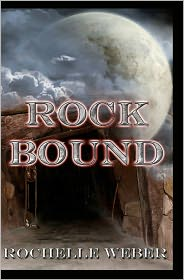 Rock Bound - Rochelle Weber