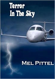 Terror in the Sky - Mel Pittel