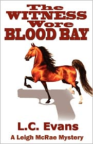 The Witness Wore Blood Bay - L. Evans