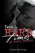 Hard Times an Erotic Thriller
