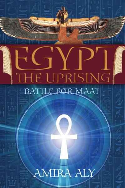 Egypt: The Uprising (The Battle for Maat, Book 1) - eBookIt.com