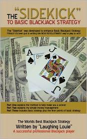 The Sidekick To Basic Blackjack Strategy - Laughing Louie