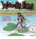 The Water Lily Fairy - Mary Ann Vitale