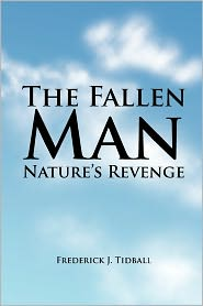 The Fallen Man - Frederick J. Tidball