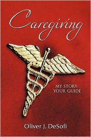 Caregiving - Oliver J. Desofi