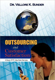 Outsourcing And Customer Satisfaction - Vellore K. Sunder