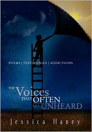The Voice That Often Go Unheard - Jessica Haney