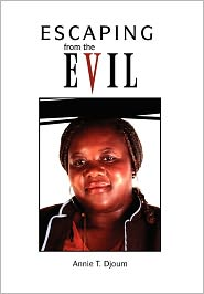 Escaping From The Evil - Annie T. Djoum