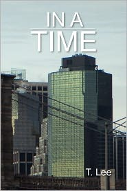 In A Time - T. Lee