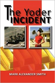 The Yoder Incident - Mark Alexander Smith