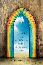 365: A Saying a Day of Hope and Mercy from Prophet Muhammad (Pbuh)