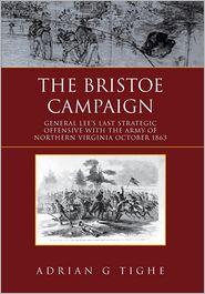 The Bristoe Campaign - Adrian Tighe